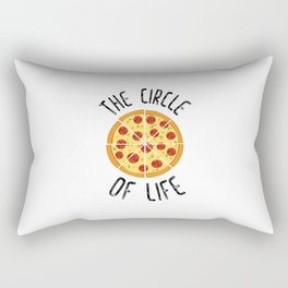 The Circle Of Life Funny Quote Rectangular Pillow