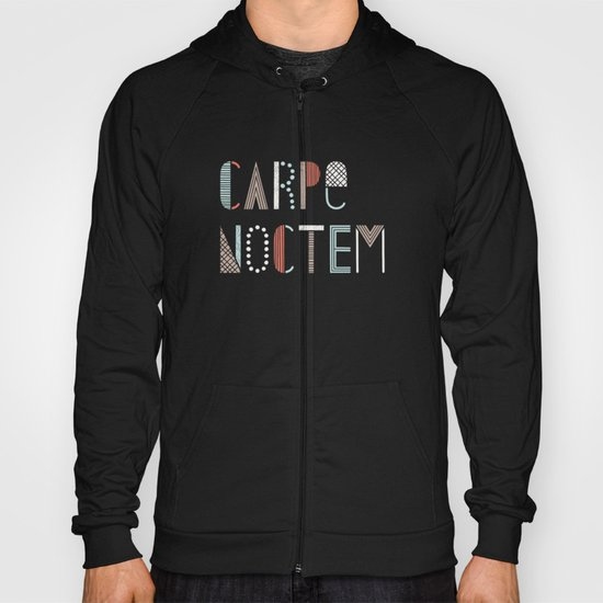 Carpe Noctem Hoody