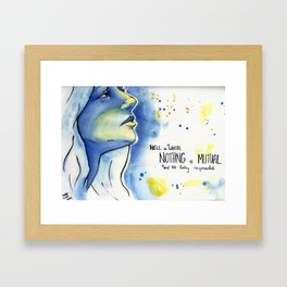 Hell is where nothing is Mutual and NO feeling reciprocated Framed Art Print