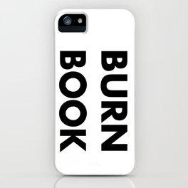 BURN BOOK iPhone Case