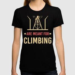 Tower Climber Climbing Cellular Site Technician T-shirt