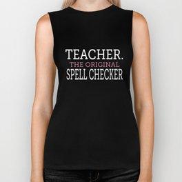 the original spell checker teacher Biker Tank