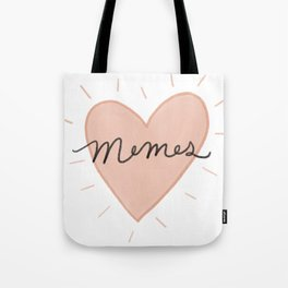 Memes, of course Tote Bag
