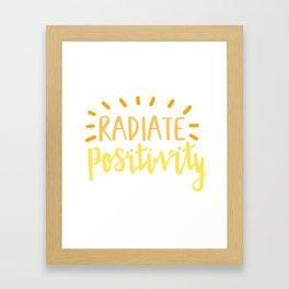 radiate positivity Framed Art Print