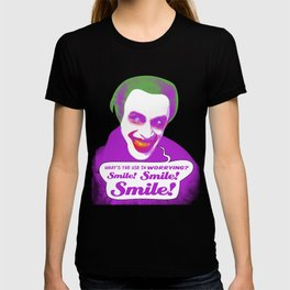 What's the Use in Worrying? Smile! Smile! Smile! T-shirt