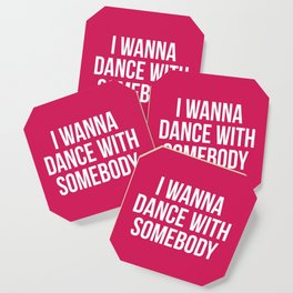 Dance With Somebody Music Quote Coaster