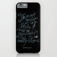 To be lonely alone iPhone 6s Slim Case