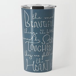 "The Little Prince quote ""the most beautiful things"" Travel Mug"