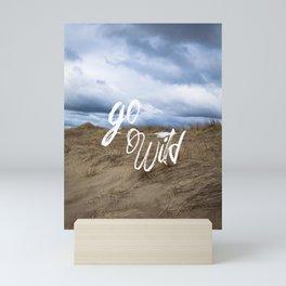 Go Wild Sand Dune Beach Print Mini Art Print
