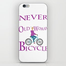 Never Underestimate An Old Woman With A Bicycle Gift T- iPhone Skin