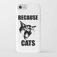 because cats iPhone & iPod Cases featuring Because Cats! by Patrick Lichty