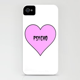 Psycho iPhone Case