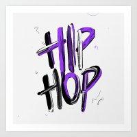 hip hop Art Prints featuring Hip Hop by Nobra