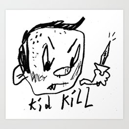Kid Kill II Art Print