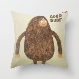 Sounds Good Dude Throw Pillow