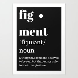 fig·ment Merchandise Art Print