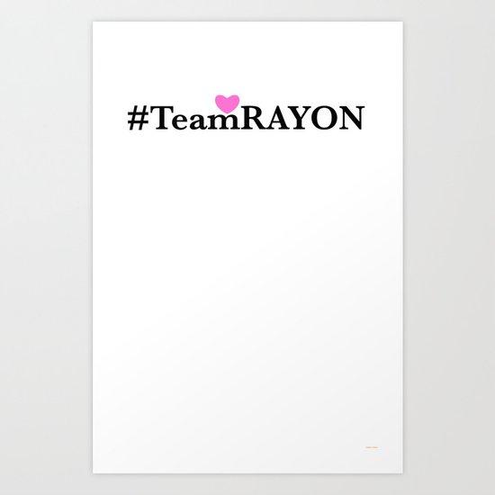 #TeamRAYON Pink - Heart  Art Print