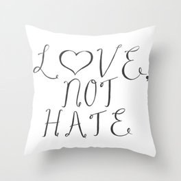 Love, Not Hate Throw Pillow