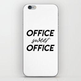 Office Sweet Office,Office Wall Art,Office Sign,Office Art,Office Decor,Girl Boss,Girly Gift iPhone Skin