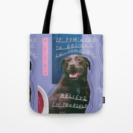 dog knows best Tote Bag