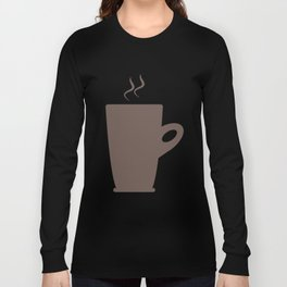 Cup of coffee Long Sleeve T-shirt