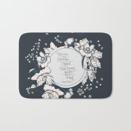 Ye werena the first lass I kissed. But I swear you'll be the last. Jamie Fraser Bath Mat