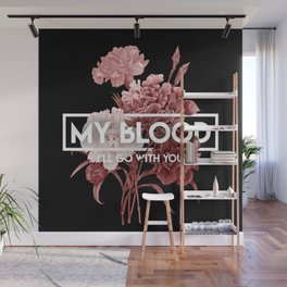 My Blood Wall Mural