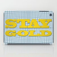 stay gold iPad Cases featuring Stay Gold by abominable