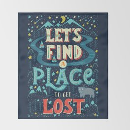 Let's Find a Place to Get Lost Throw Blanket