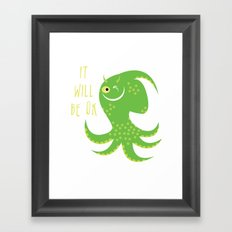 Squid of Reassurance Framed Art Print