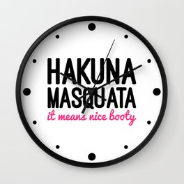 Hakuna Masquata Funny Gym Quote Wall Clock