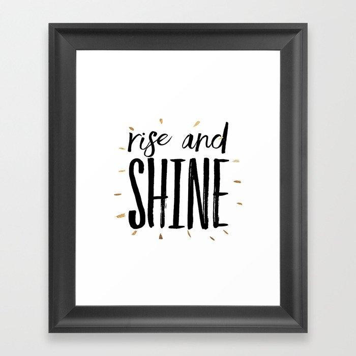 RISE AND SHINE, Inspirational Quote,Motivational Print,Digital Wall  Art,Bedroom Decor Framed Art Print by aleksmorin