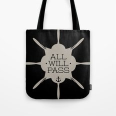 All Will Pass Tote Bag