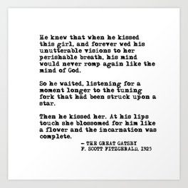 When he kissed this girl - The Great Gatsby - Fitzgerald quote Art Print