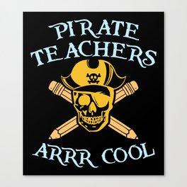 pirate teacher shirt Canvas Print