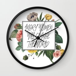 Angry Women Will Change The World Wall Clock