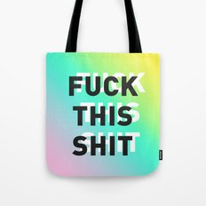 Fuck This Shit - Gradient Tote Bag