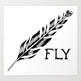 """""""Fly"""" Feather Art Print"""