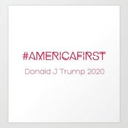 #AMERICAFIRST Art Print