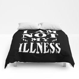 I Am Not My Illness - Print Comforters