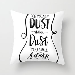 Dust to Dust Throw Pillow