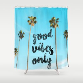Good LA Vibes Only #society6 #lifestyle Shower Curtain