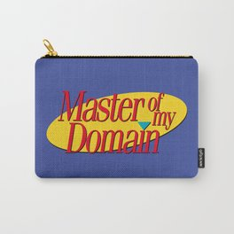 Master of my domain Carry-All Pouch