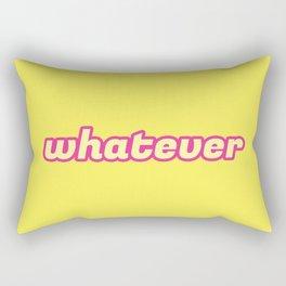 The 'Whatever' Art Rectangular Pillow