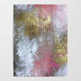 Golden Girl: a pretty abstract mixed media piece in pink, white, gold, and gray Poster