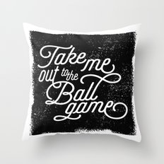 Take Me Out to the Ballgame v1 Throw Pillow