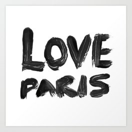 Love Paris Art Print