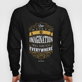 Lab No. 4 - Logic And Imagination from Albert Einstein Inspirational Quotes Poster Hoody