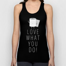 Love what you do Unisex Tank Top
