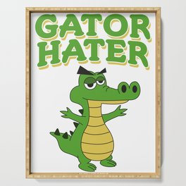 Haters Gonna Hate Tshirt Design Gator hater Serving Tray
